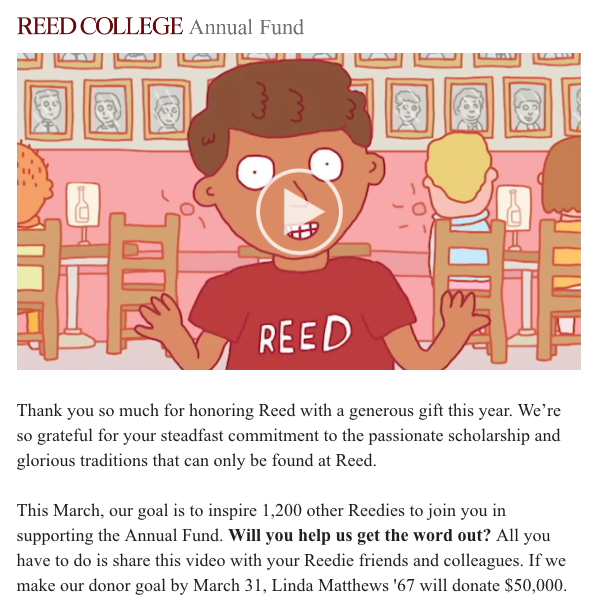 This email from Reed College's Annual Fund features a playful video that makes people want to watch it.