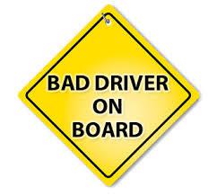 Bad driver.jpg