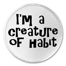 creatire of habit.jpg