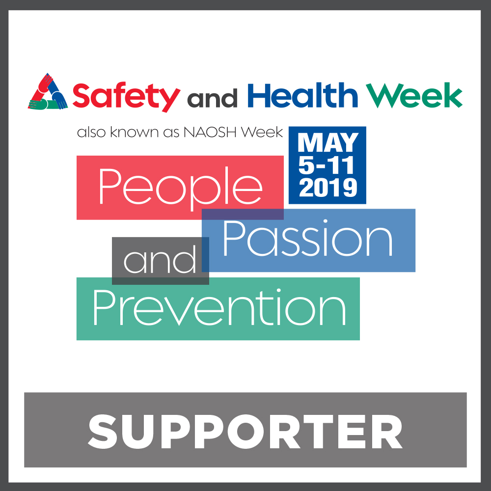 We are proud to be active supporters of Safety and Health Week! -