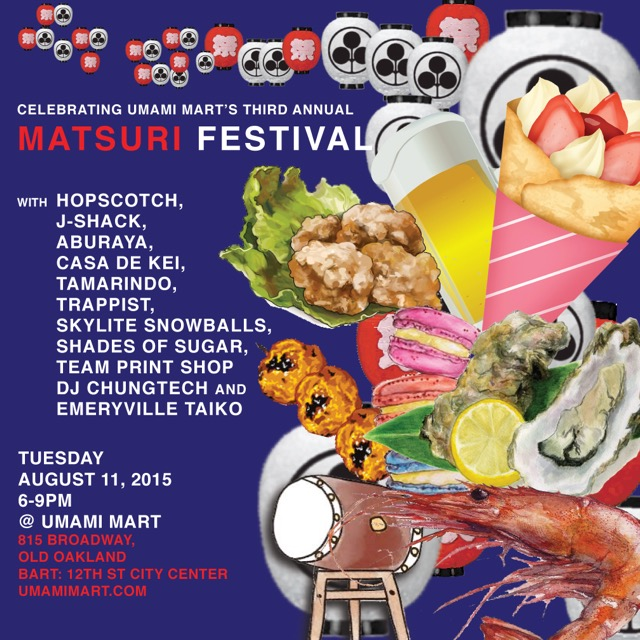 Come join us at Umami Mart on 8/11 for their Matsuri festival. I'll be in the  Skylite  truck with special flavors and I'll have MK Tea Cookies+ Matcha Tea Cakes. Hope to see you there!
