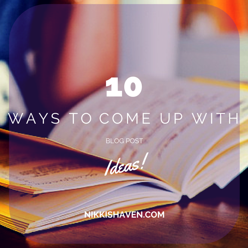 10 Ways to Come up with Blog Post Ideas