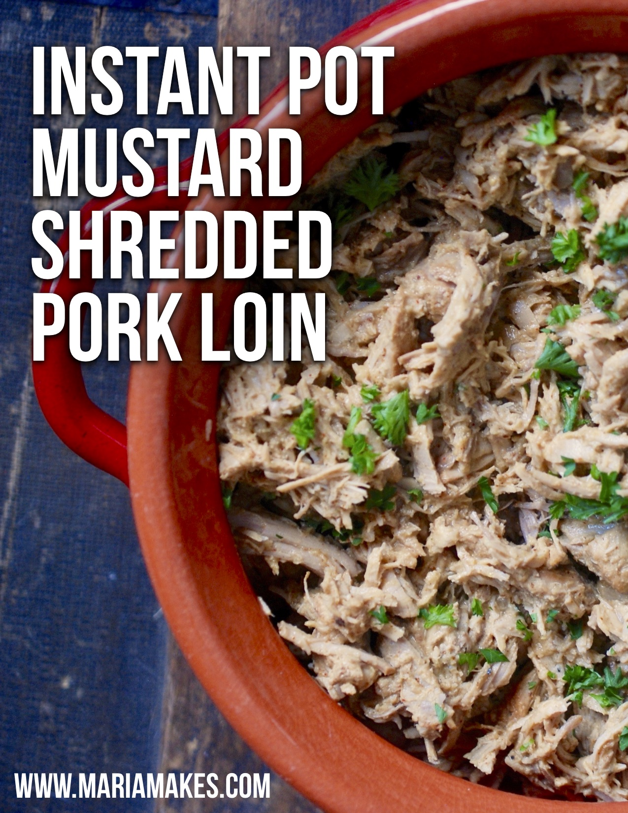 Instant Pot Mustard Shredded Pork Loin – Maria Makes: Sweet mustard-y pulled pork, pairs perfectly with sweet potatoes and coleslaw! #Whole30 and #Paleo