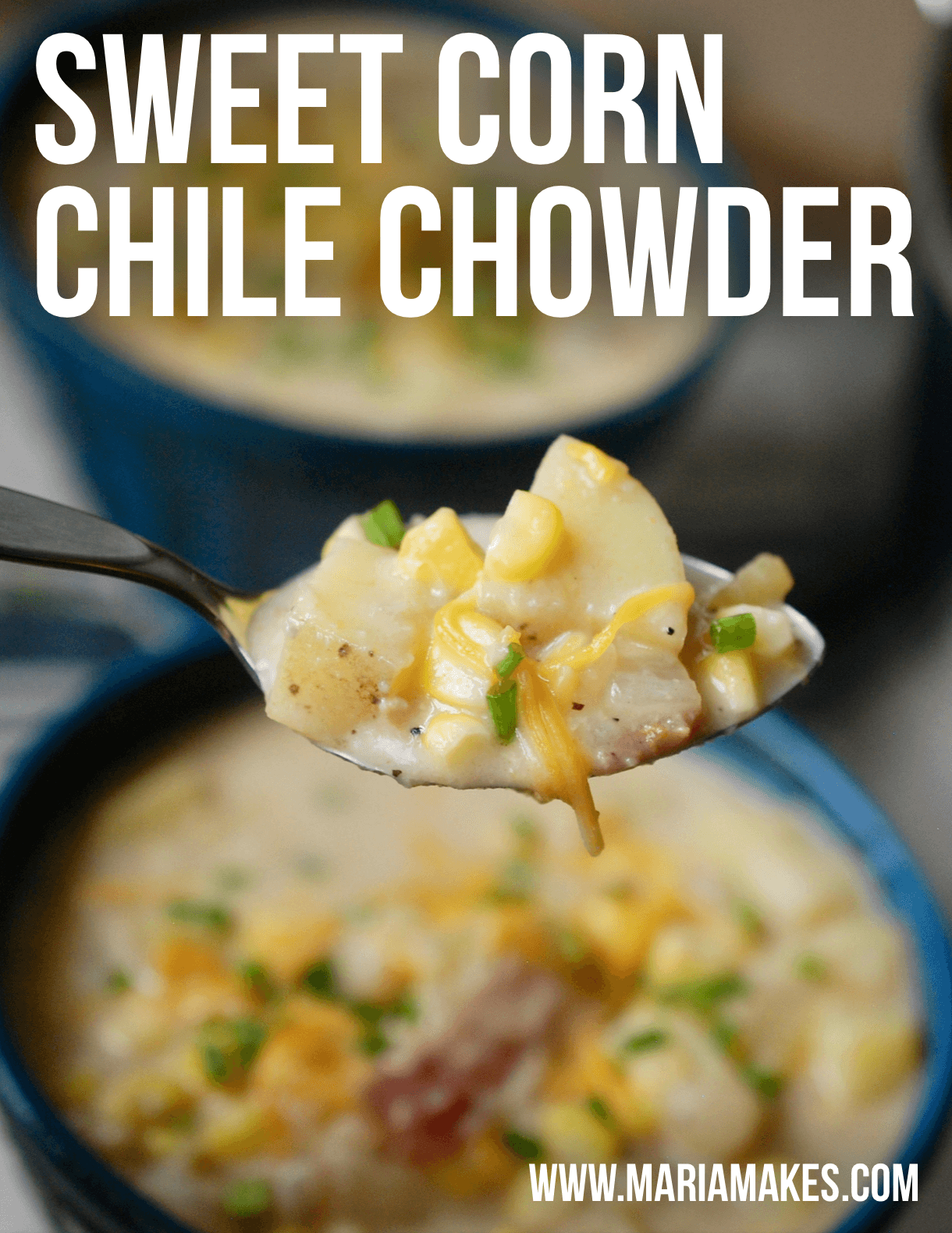 Sweet Corn Chile Chowder – Maria Makes: Hearty, rich, creamy. Everything you want a chowder to be! Add some farm fresh corn, bacon, chives, and cheddar cheese, and you've never tasted anything more delicious! This one has diced green chiles and Frank's Red Hot for a spicy kick.
