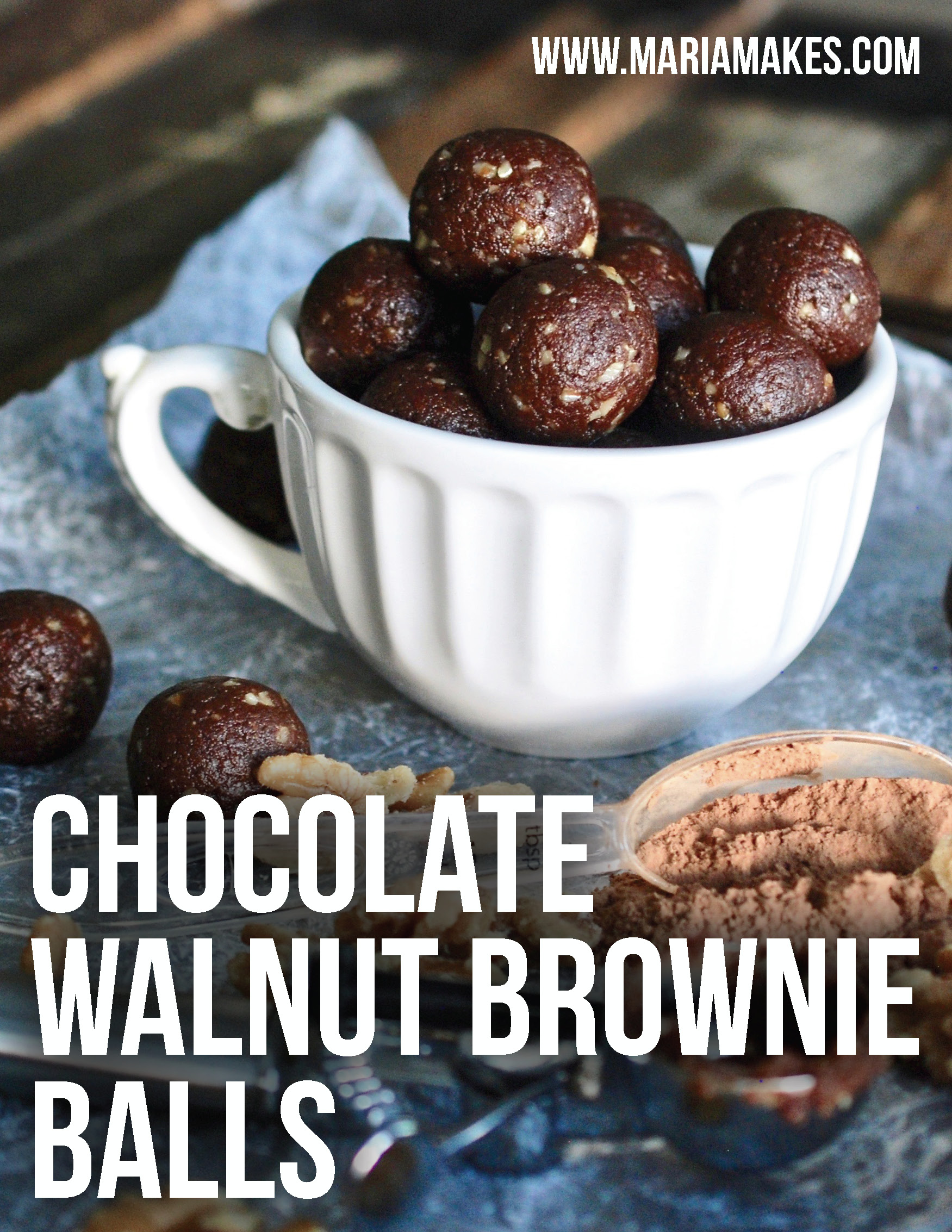Chocolate Walnut Brownie Balls – Maria Makes: Fudgy brownie goodness but with nutritious and unprocessed ingredients! Energy balls made with almond flour, dates, cacao powder, salt, vanilla extract, and water.