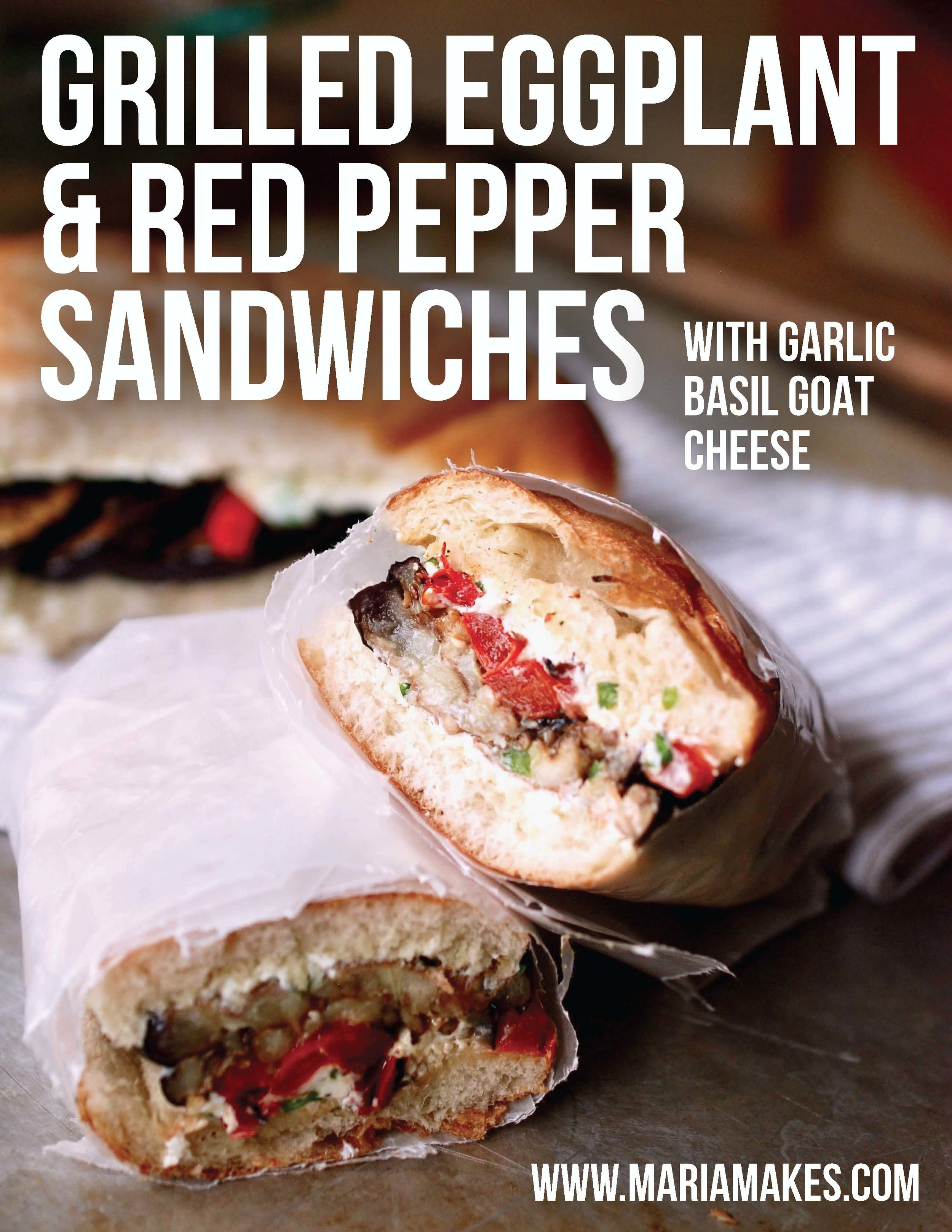 Grilled Eggplant and Red Peppers Sandwiches with Garlic Basil Goat Cheese – Maria Makes: SO simple. SO delicious. Toasted hoagie rolls layered with grilled eggplant and grilled red peppers, all pulled together with a tangy, garlicky, basil-y goat cheese spread.