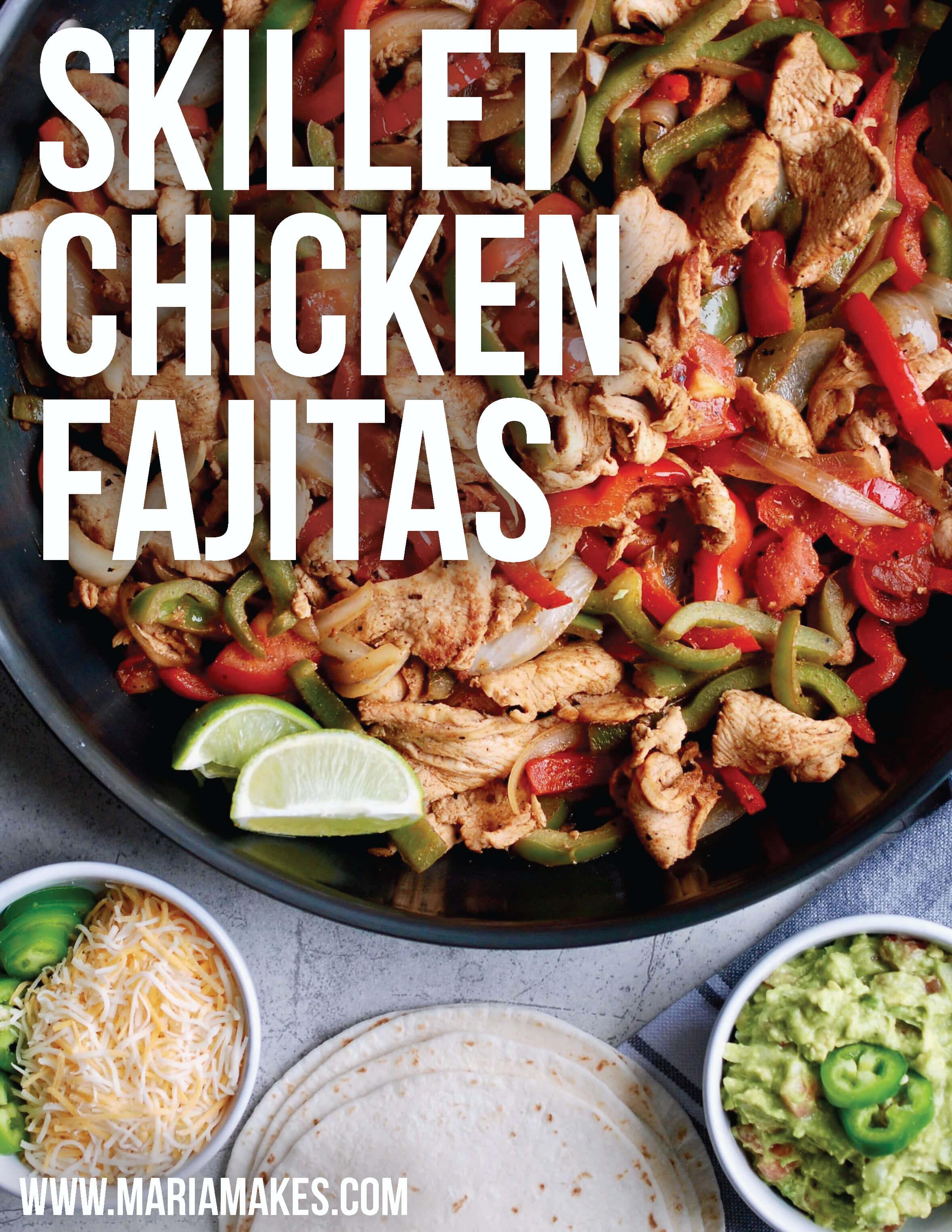Skillet Chicken Fajitas – Maria Makes: Perfectly seasoned, make 'em at home, Mexican takeout chicken fajitas. Serve with tortillas or as fajita bowls!