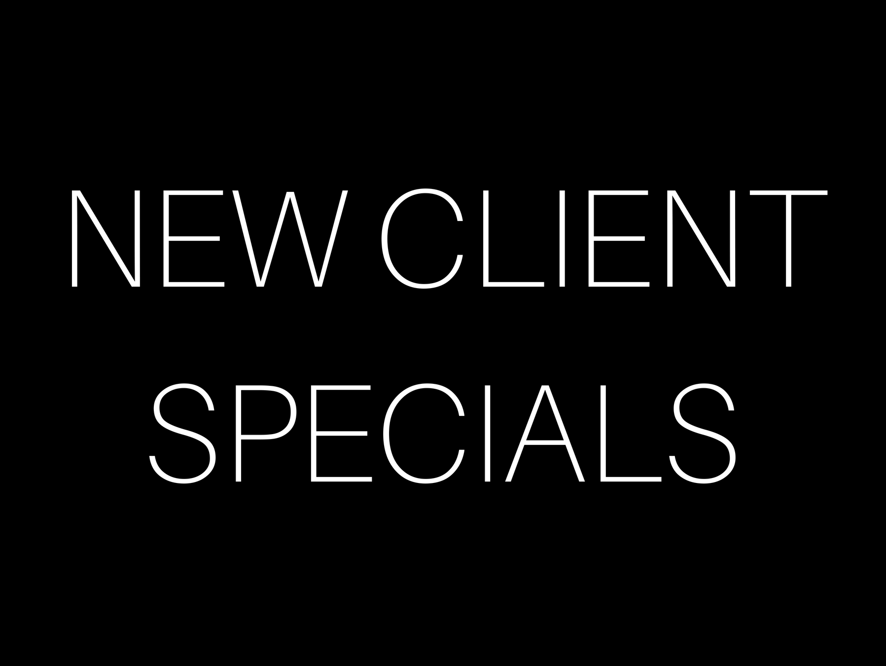 Core 3 New Client Specials