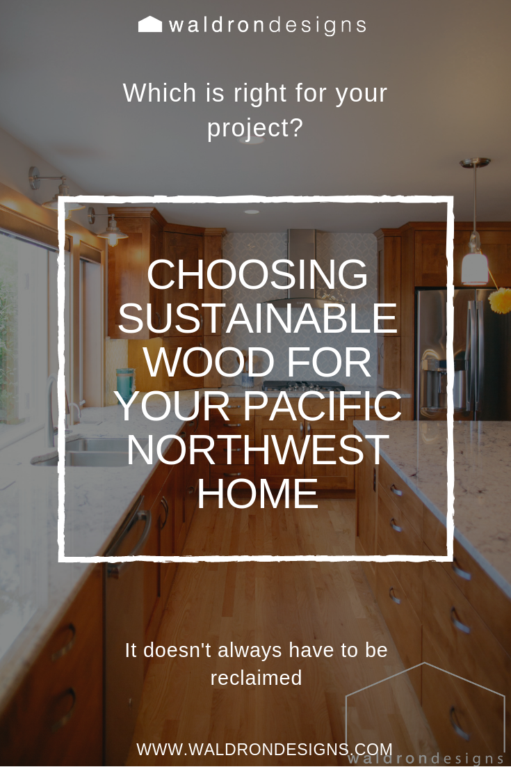pacific-northwest-sustainable-wood-choices-vashon-seattle-tacoma-interior-archtiectural-designer-waldron-designs.jpg