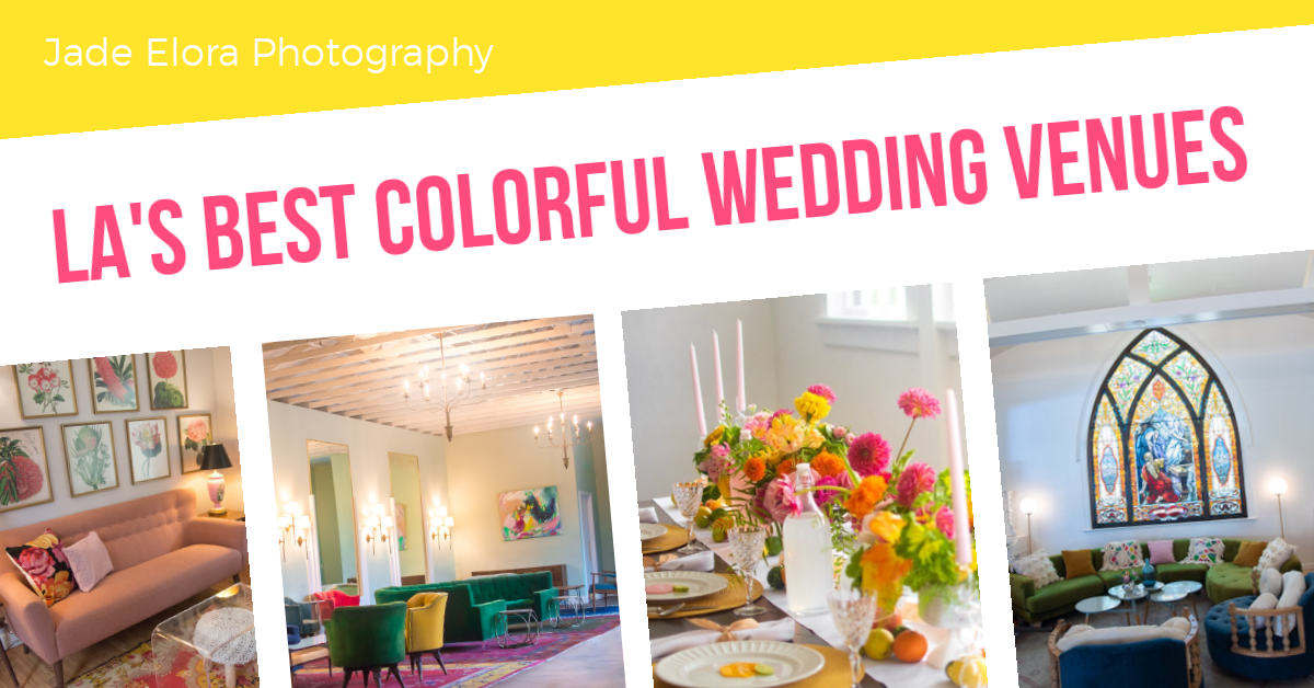 Best Colorful Wedding Venues in LA.png