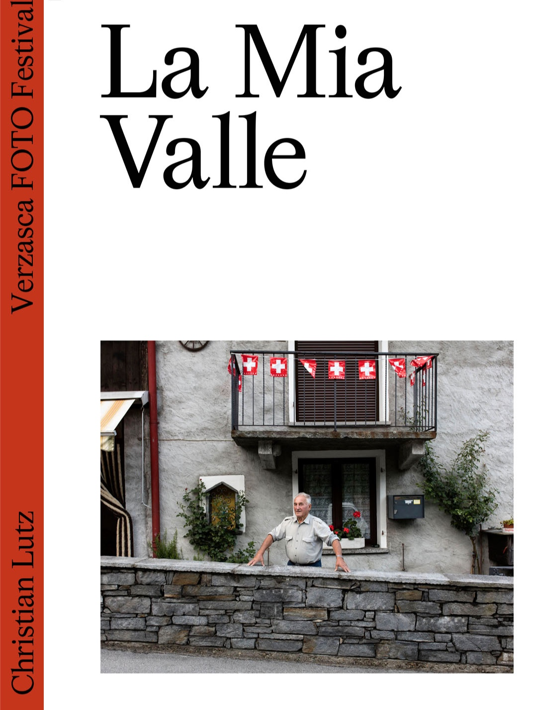 "Click the cover to purchase a copy of ""La Mia Valle"" with images by Christian Lutz (special editions, limited copies)"
