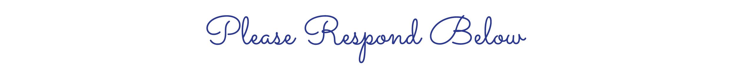 L&C_Web_Title_Please-Respond.jpg