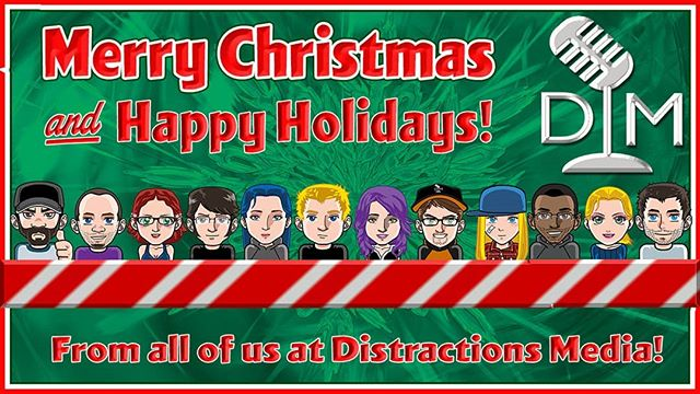 From our houses to yours Merry Christmas and Happy Holidays from everyone in the #distractionsmedia Family!