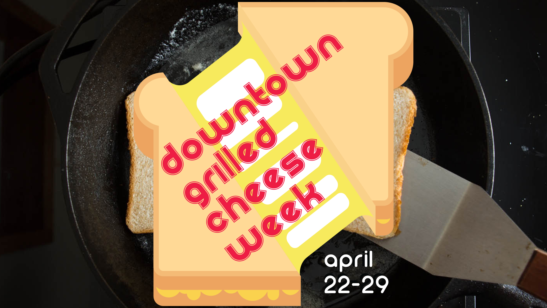 Downtown York Grilled Cheese Week