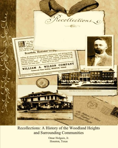 Recollections A History of the Woodland Heights and Surrounding Communities.jpg