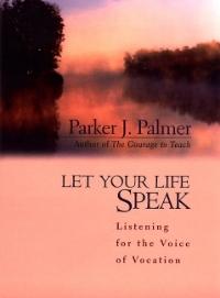 Parker-Palmer_Let-your-life-speak.jpg