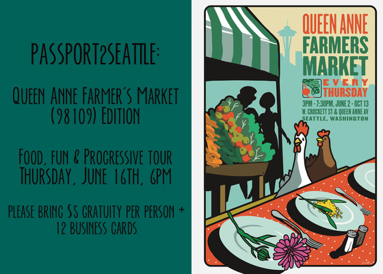 AHOY CGS! We have another great Passport adventure in store for you--our voyage takes us to the top of Queen Anne this time!   Please join us as we gather at 6:00pm at Cupcake Royale (1935 Queen Anne Ave N) across from the Queen Anne Farmer's Market at the corner of Queen Anne Ave N & W. Crockett to socialize, hear about the Market and the gathered food trucks before we proceed on our progressive tour. We have quite a few stops planned so please be on time!   Progressive tour stops subject to change but this is the plan: Queen Anne Farmers Market Blue Highway Games Eat Local Bounty Kitchen Le Reve Queen Anne Olive Oil Robert Ramsay Cellars Queen Anne Frame Chocolopolis Four Winds Cederberg   Please bring $5 gratuity + 12 business cards which will be collected at the beginning of the tour at check-in. Please wear comfortable shoes!   A big THANK YOU to Lauren Adler & Brittany Ryan for all of their organizing efforts on behalf of this event!   We hope to see you at this latest Pass...