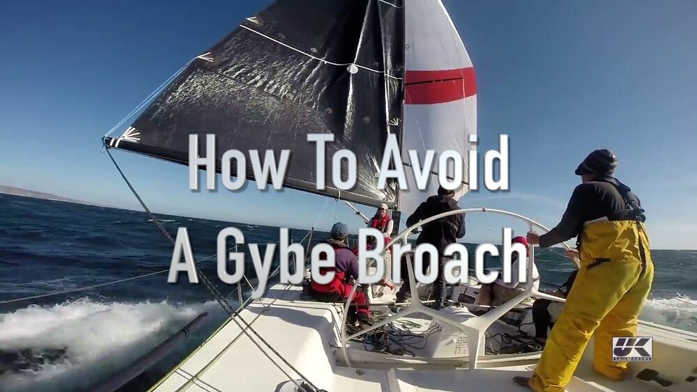 How To Avoid A Jibe Broach Uk Sailmakers