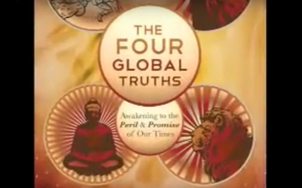 The Four Global Truths Promo Vid - 3:16
