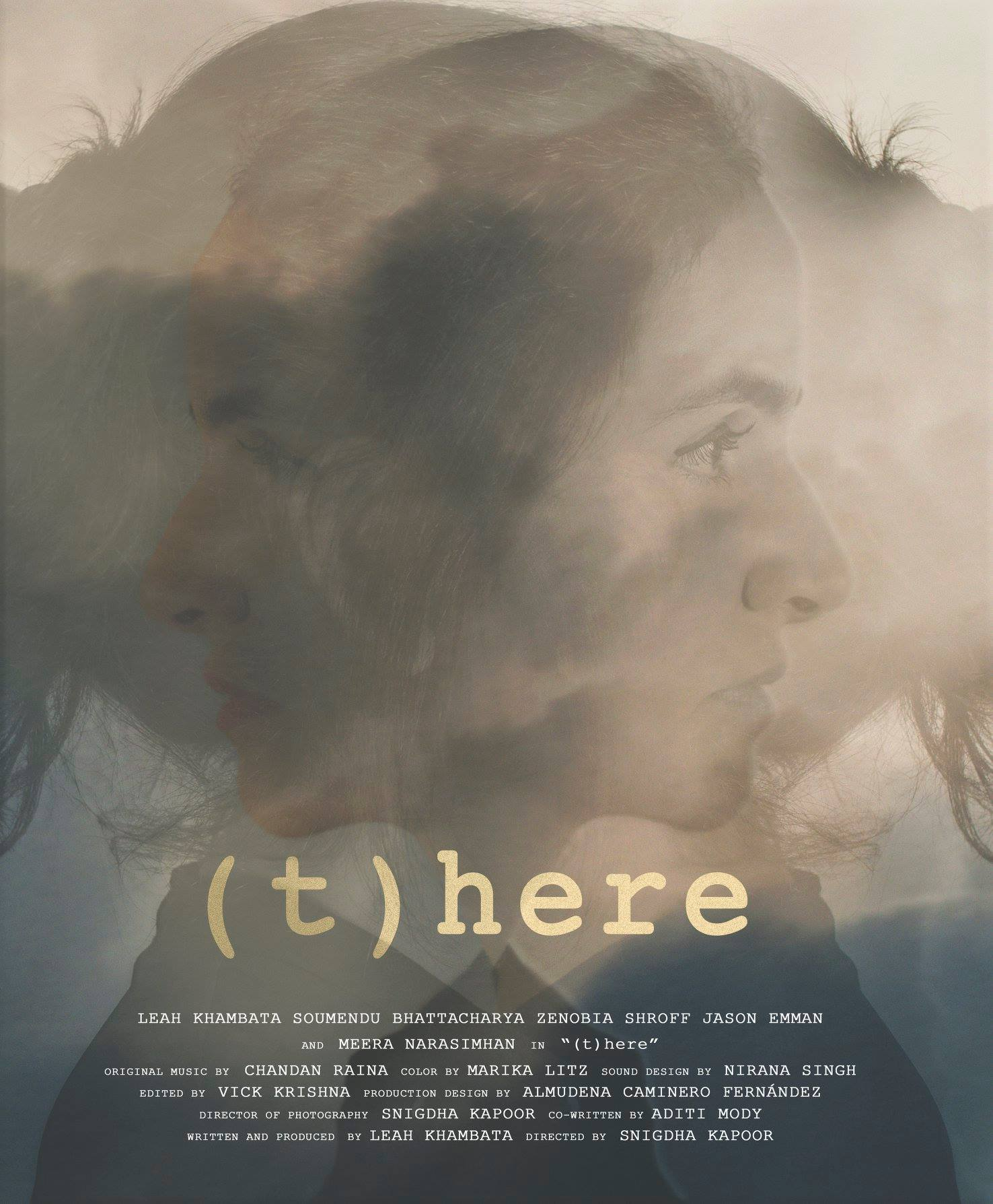 (T)HERE / Director: Snigdha Kapoor, Writer/Producer: Leah Khambata  In festivals