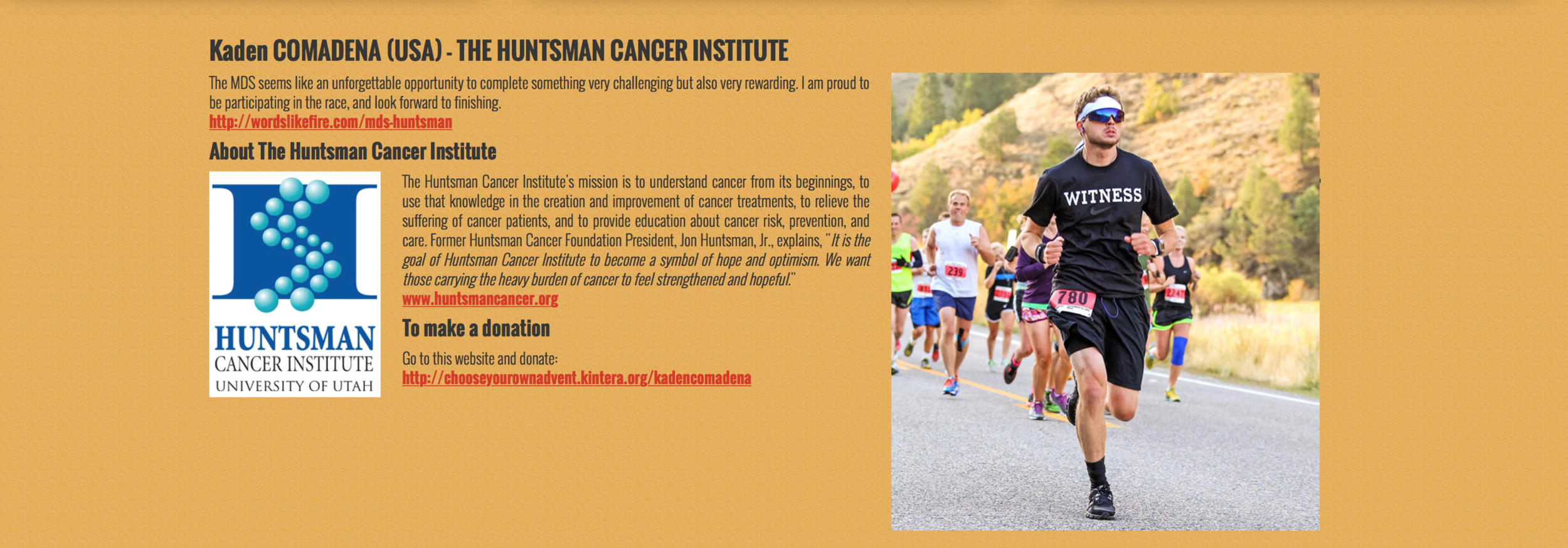 I was proud to represent the  Huntsman Cancer Institute . Consider donating money for cancer research here: https://donate.huntsmancancer.org/give