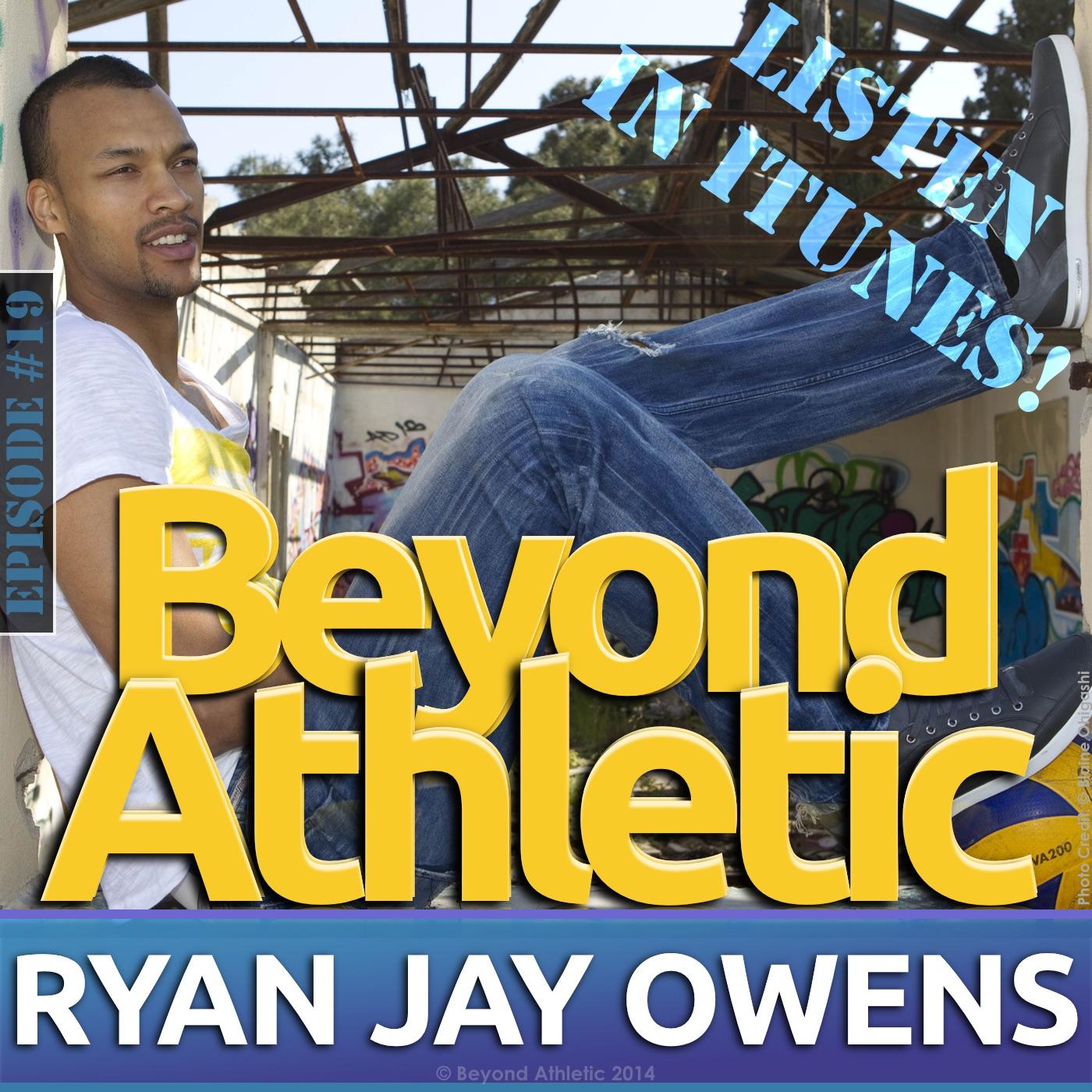 Ryan Jay Owens   Beyond Athletic Host