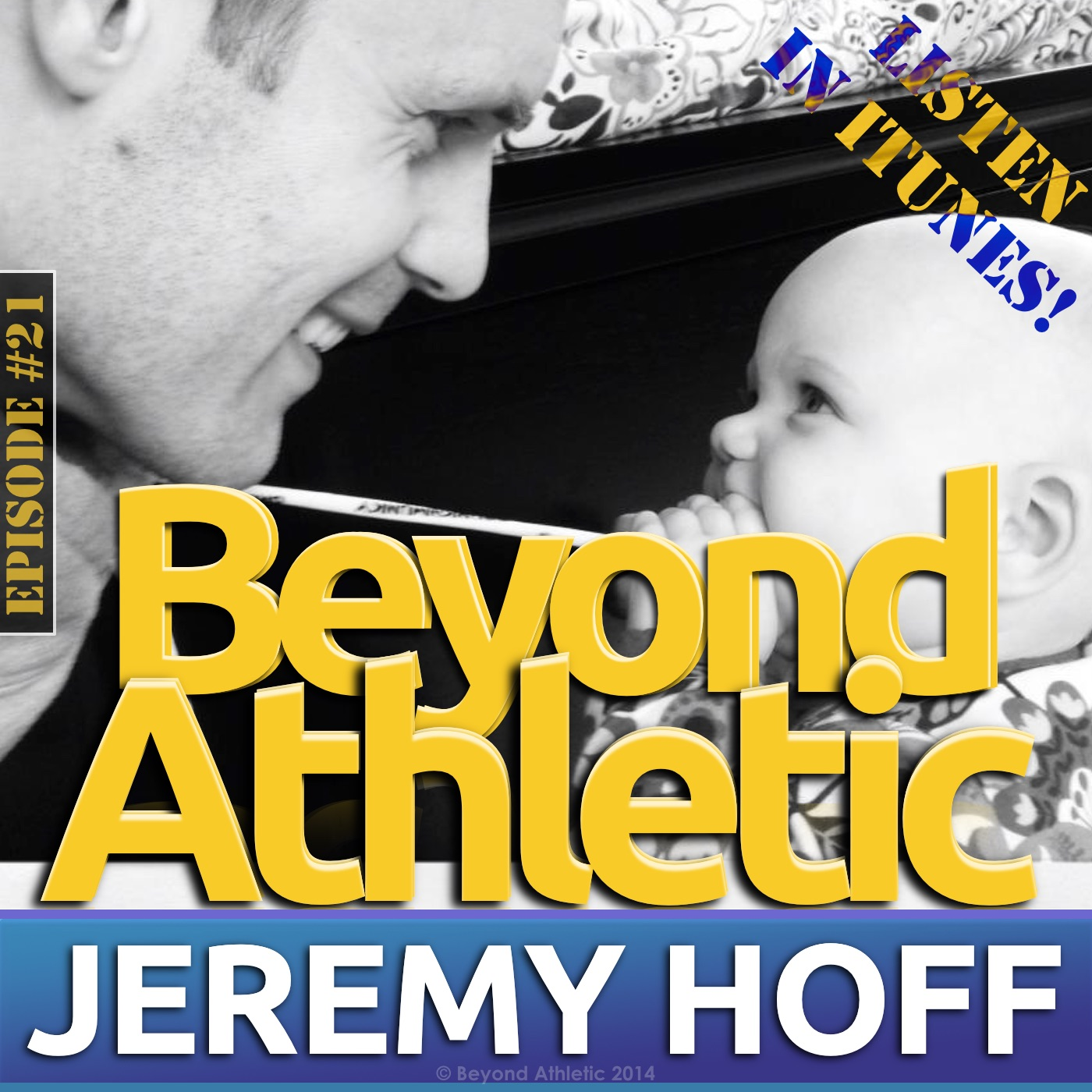 Dr. Jeremy J. HOFF | beyond Athletic Podcast