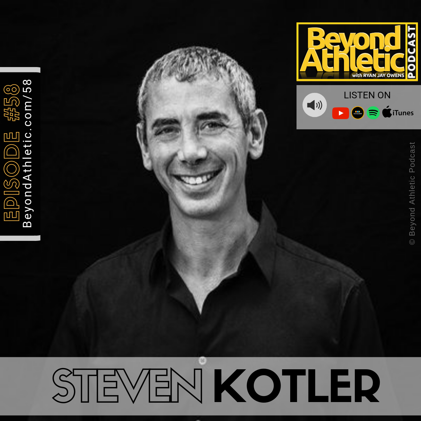Steven Kotlerof Flow Research Collective on Beyond Athletic Podcast