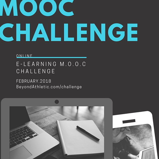 ATHLETES: YOU'VE BEEN CHALLENGED TO LEARN SOMETHING NEW IN FEBRUARY!  MOOC = Massive Open Online Courses AKA LOTS OF ONLINE COURSES (free/paid)