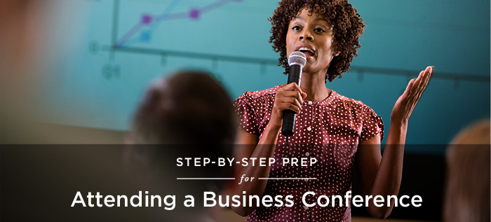 Step-by-Step Prep for Attending a Business Conference