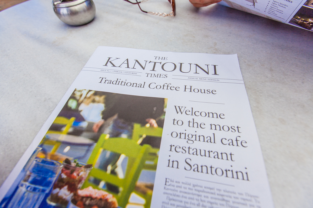 Kantouni Traditional Cafe; we stumbled upon this place at the bottom of the hill in Pyrgos.  Their menu was like a newspaper and their food was local and very fresh.  A good choice if you're in Pyrgos.