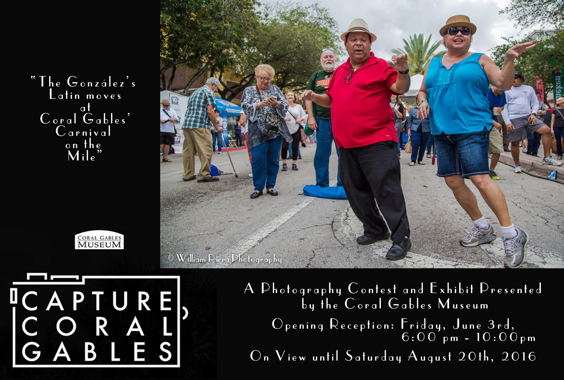 Capture Coral Gables 2016     Finalist , Juried Photography Exhibit Coral Gables Museum. June 5th to August 29th, 2016. Coral Gables, Florida.