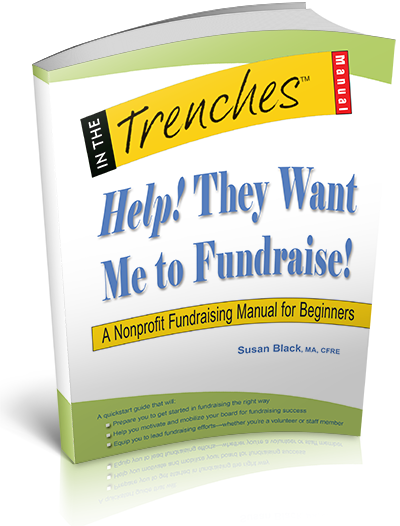 Help! They Want Me To Fundraise! By Susan Black