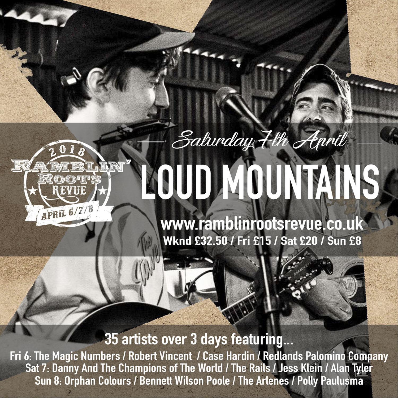 Ramblin' Roots Revue - Loud Mountains