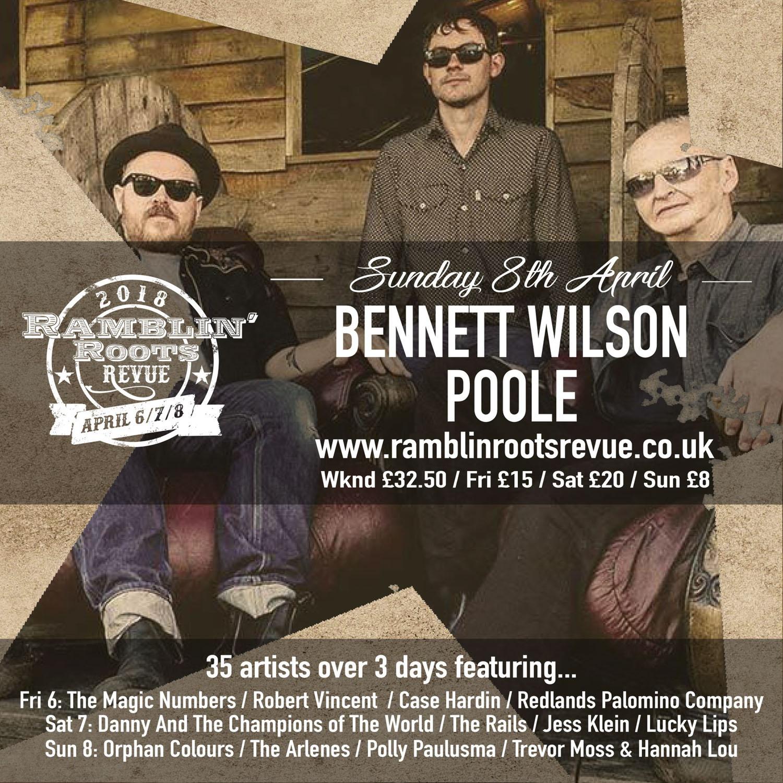 Ramblin' Roots Revue - Bennett Wilson Poole