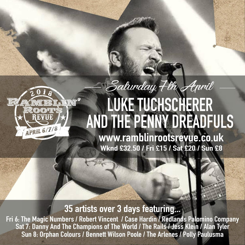 Ramblin' Roots Revue - Luke Tuchscherer & the Penny Dreadfuls