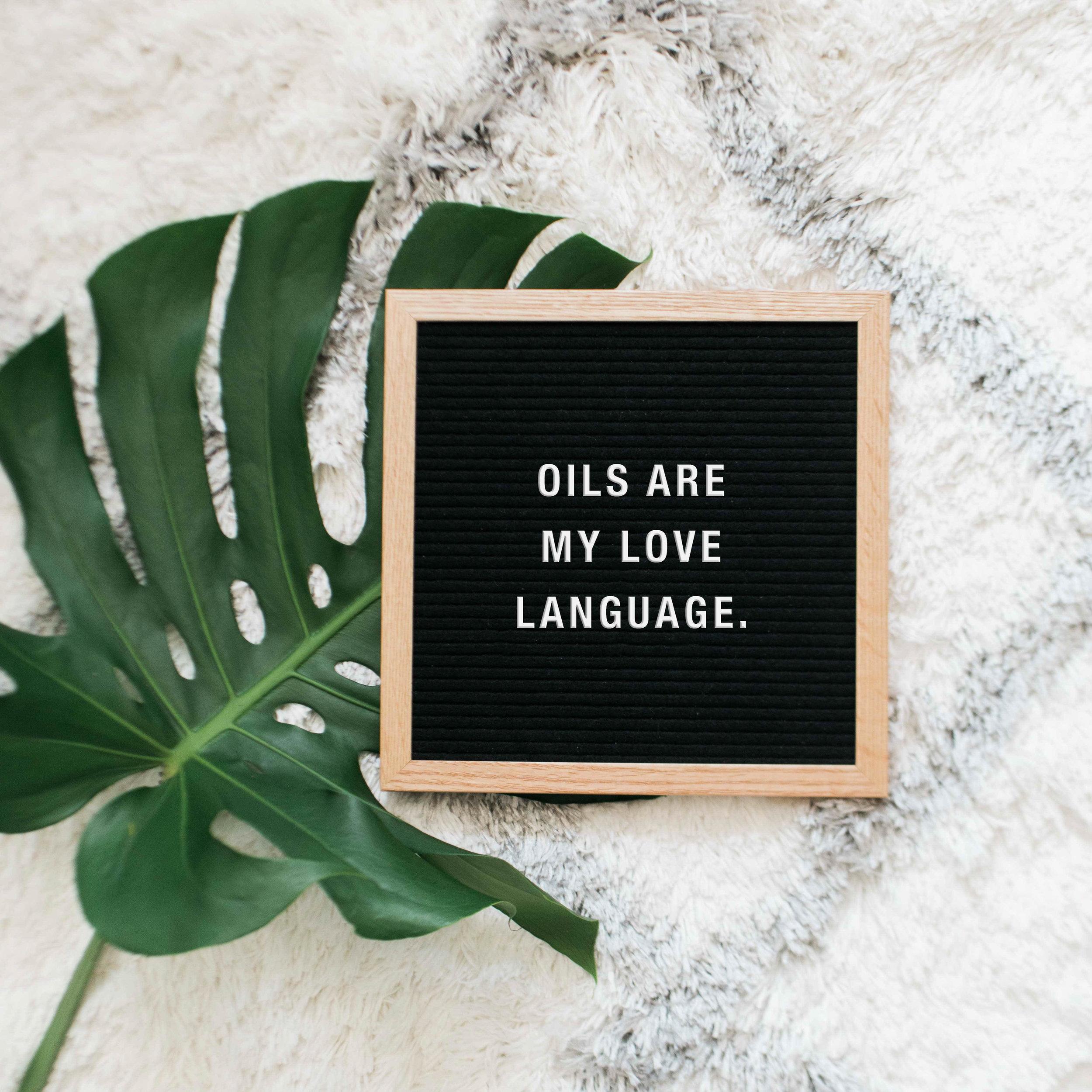 OILS-ARE-MY-LOVE-LANGUAGE.jpg