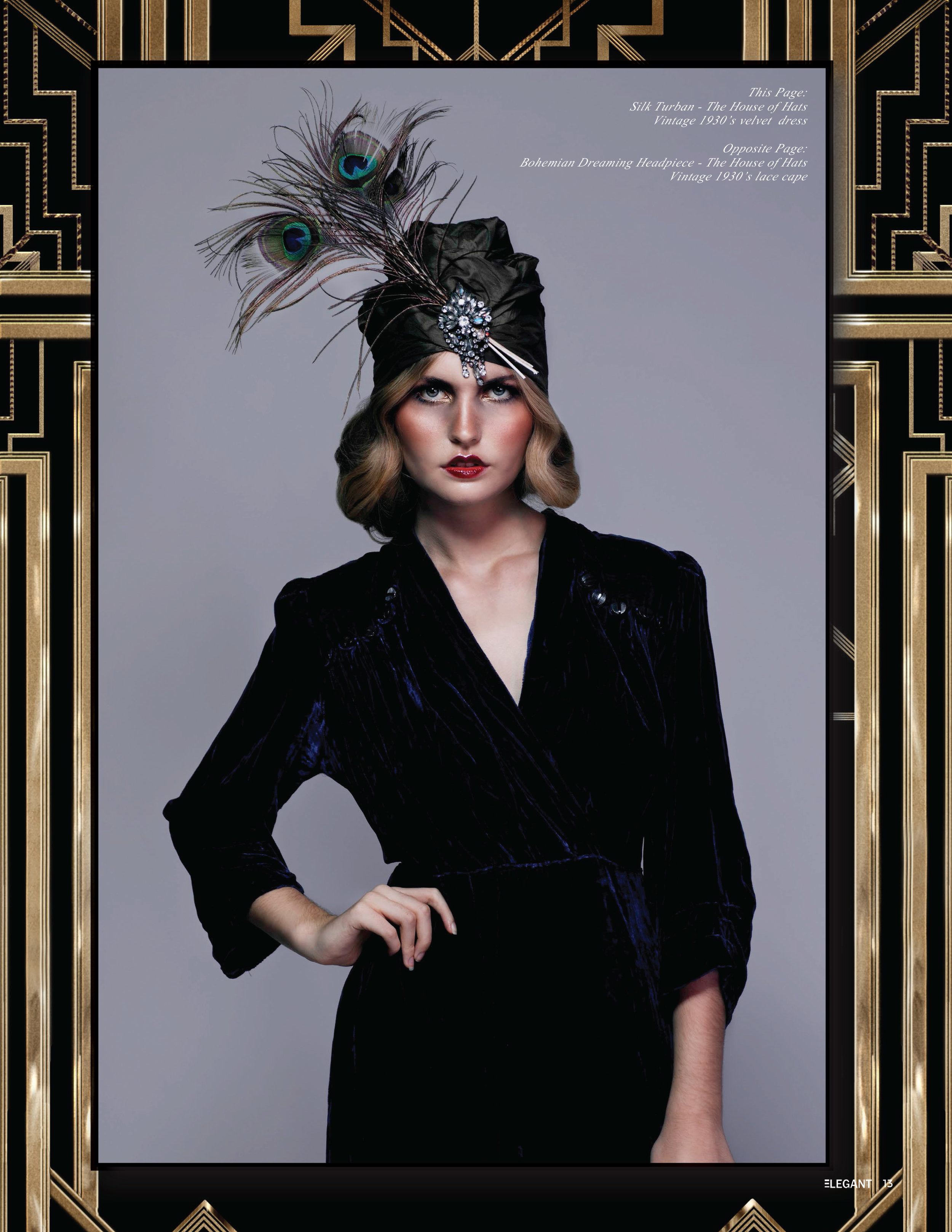 The House Of Hats Fortune teller Silk Turban as featured in Elegant Magazine .
