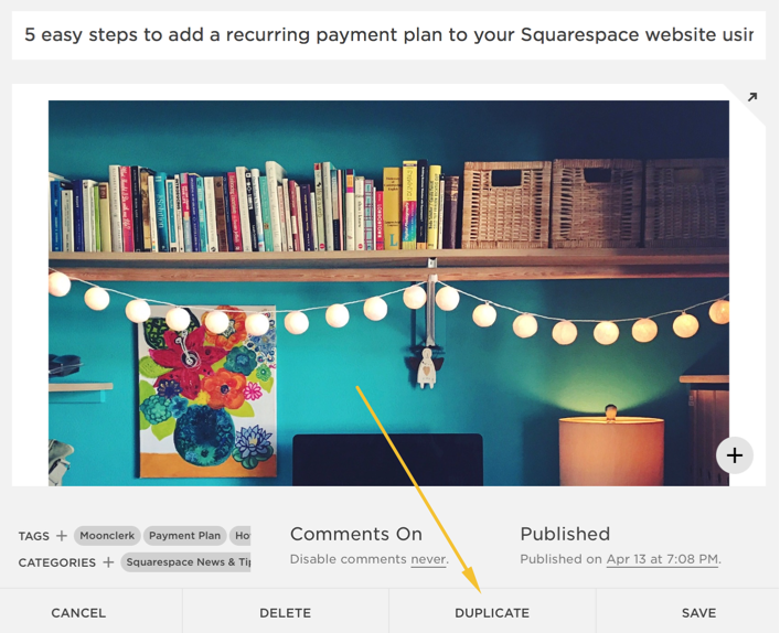 Squarespace: How to duplicate a blog post
