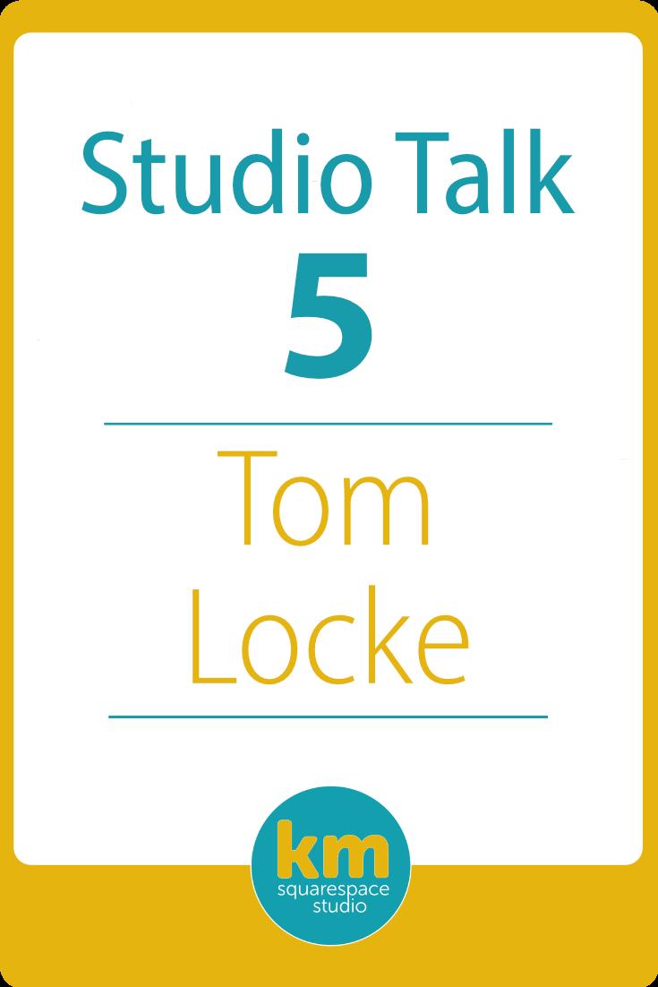 Studio Talk 5・Tom Locke at Hive Social
