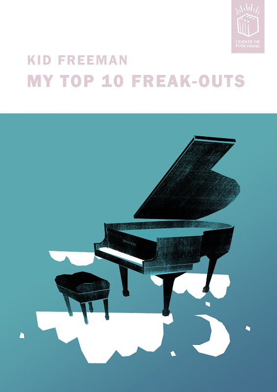 'My Top 10 Freak-Outs' Ed 10 A2 £200