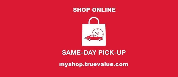 In Store Pickup — Cornell's True Value Hardware