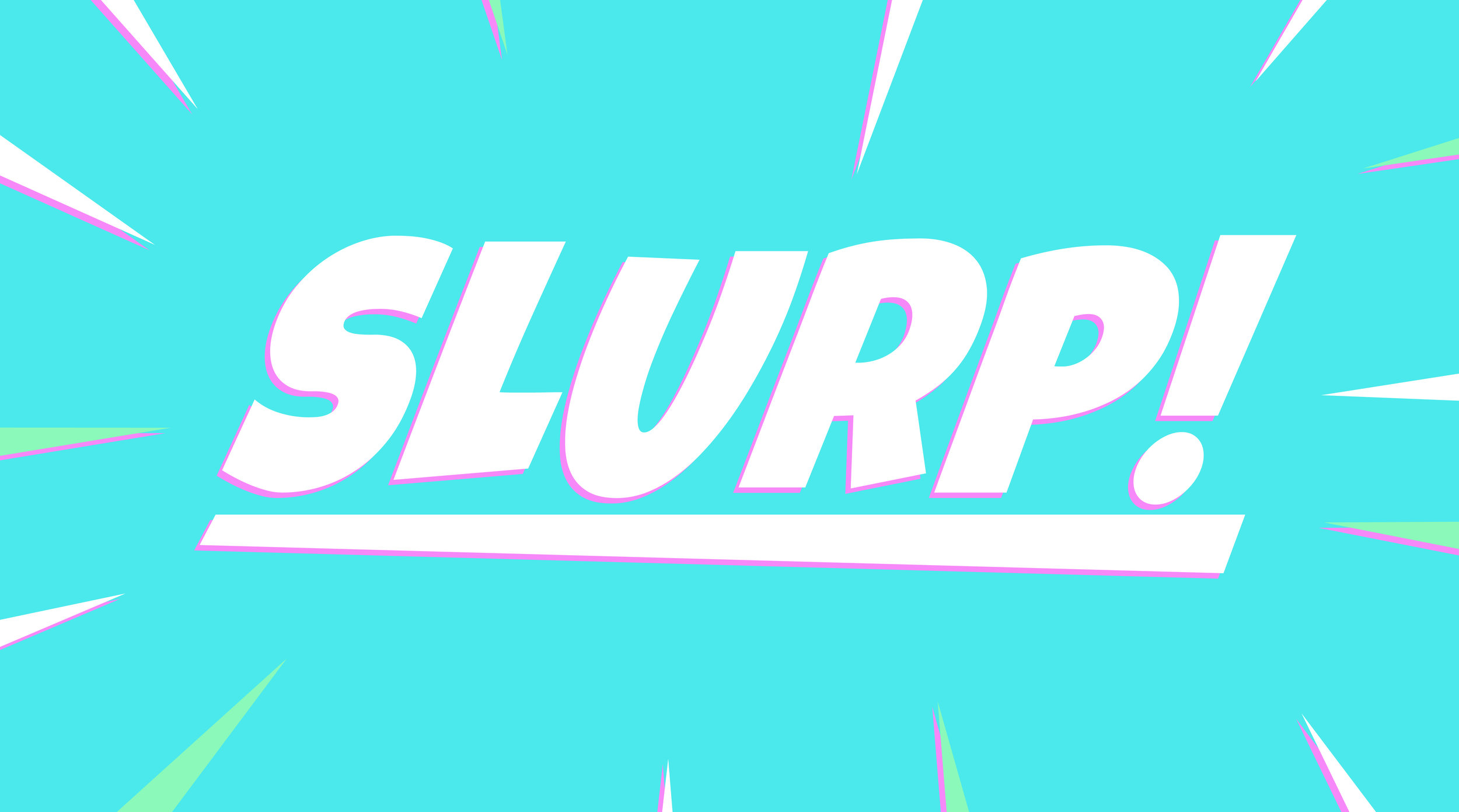 SLURP!.jpg