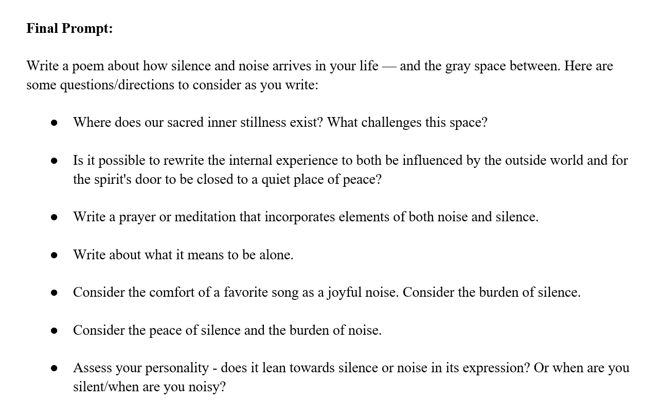 Write into the gray area between silence and noise; Excerpt from long-form writing prompt originally piloted in a women's prison, forthcoming in   Let It Die Hungry  ; full prompt offers pre-writing steps not shown here, as well as six other long form writing prompts; courtesy of the artist