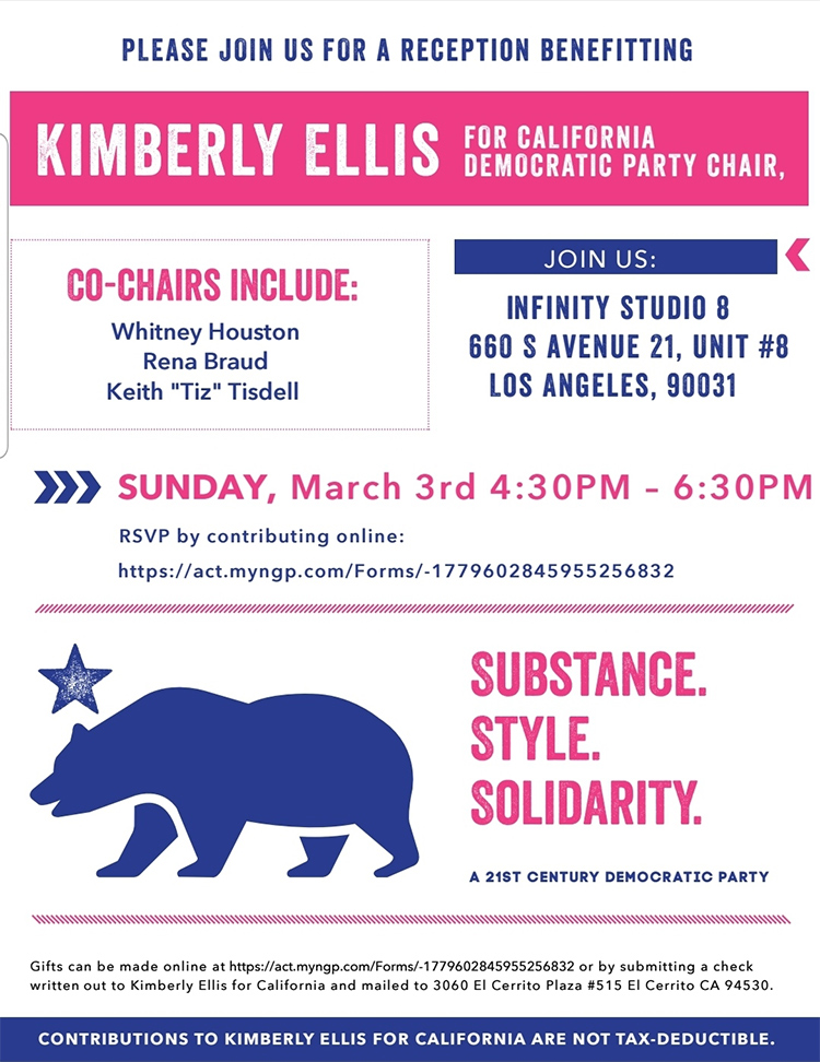 Two years ago, Kimberly Ellis emerged on the national stage as she stepped forward to lead the California Democratic Party into the 21st Century, with honesty, integrity and a renewed commitment to organizing.  Today, our California Democratic Party again needs a Chair who will set a high standard and a positive tone; a Chair who will work to heal and unify all sides; a leader who reaches out and refuses to hold grudges.  California Democrats need a Chair who fights for the voiceless and resists the urge to punch down. We need a leader who sets the tone at the top, creating a culture of safety, inclusion and belonging for everyone.  And that leader is Kimberly Ellis.  Kimberly is committed to making sure that the California Democratic Party looks forward, not back; that we seize this moment as an opportunity to build broader coalitions with new allies; and most importantly, that we bind the wounds of the past and create safeguards to ensure that the abuse we've seen can never be repeated.   The California Democratic Party needs Kimberly Ellis and we need your help as she answers the call to run again for Chair of the California Democratic Party.   With your help, Kimberly will work to earn the vote of every delegate so that together we can reform the tone, tenor and culture of the California Democratic Party and rebuild the trust that has been broken; cement the victories of 2018 in 2020; and return a measure of dignity to the nation by electing a Democratic President.  Please contribute today to support her bid to become the next CDP Chair!