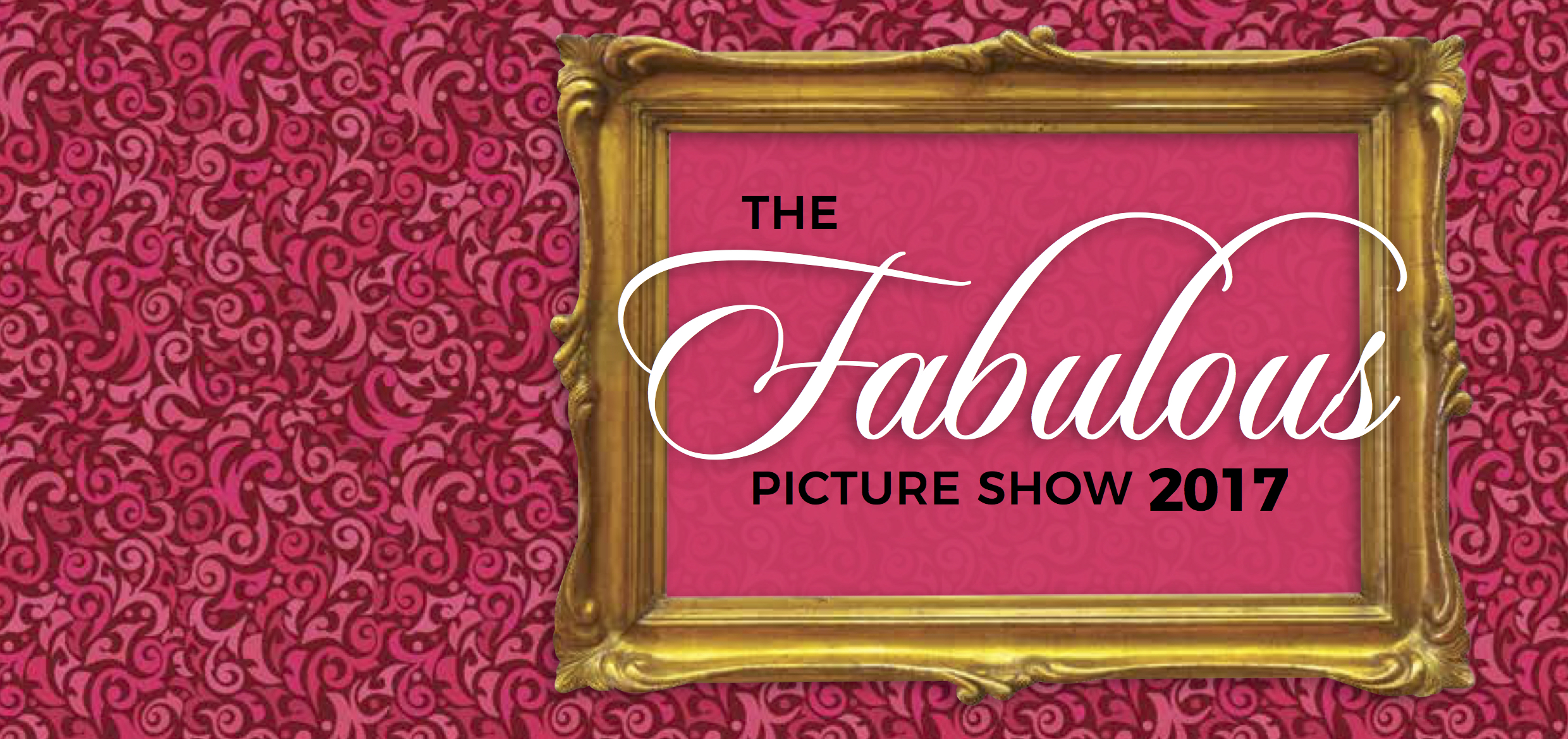Visit THE FABULOUS PICTURE SHOW page for all details.