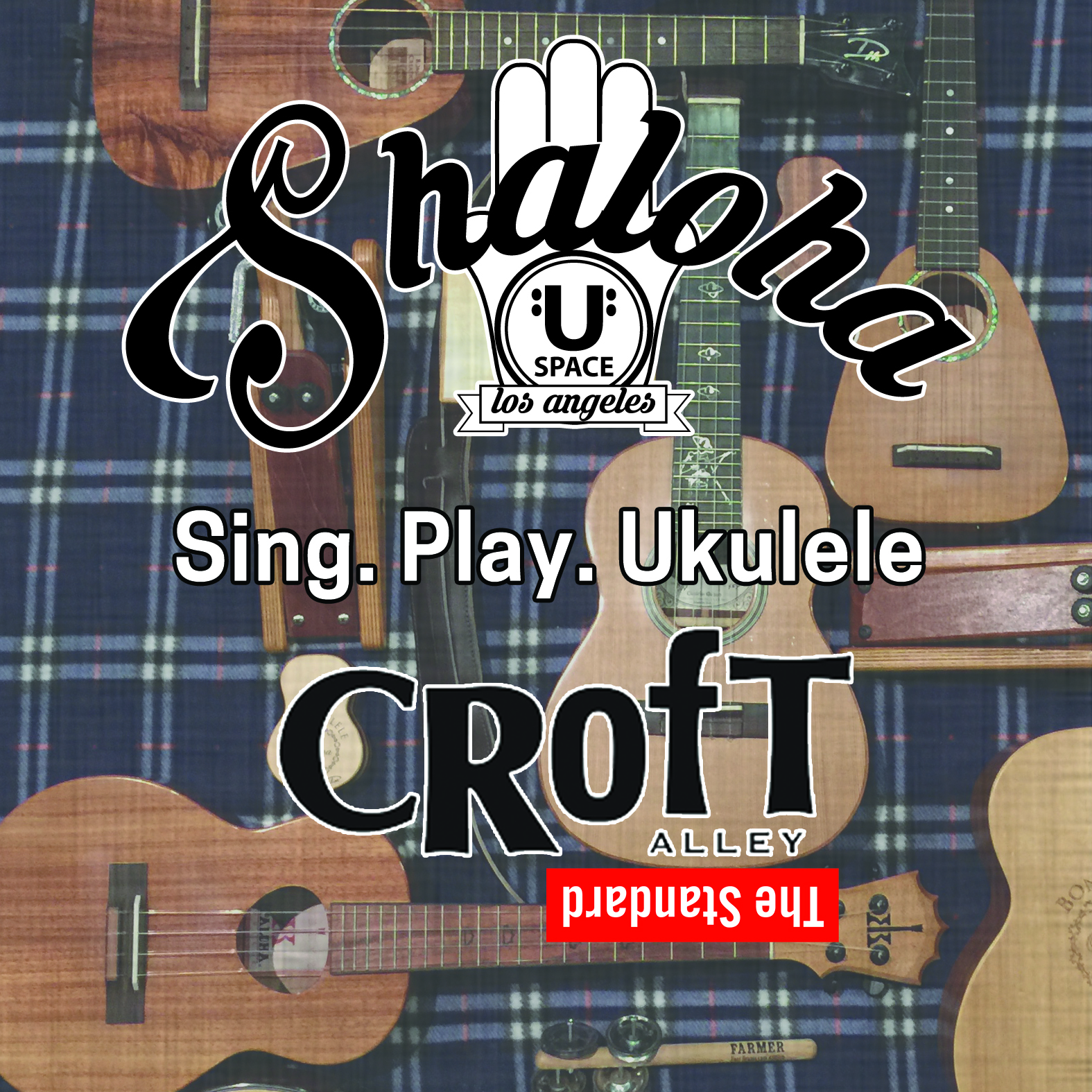 U-SPACE+ Sing. Play. L.A. 'UKULELE LIVE! - + LAist +++ 19 Awesome Events In Southern California This Week+ LISTEN +++ SPOTIFY Official JAM-setlist+ PLAY +++ Official JAM-setlist Songs