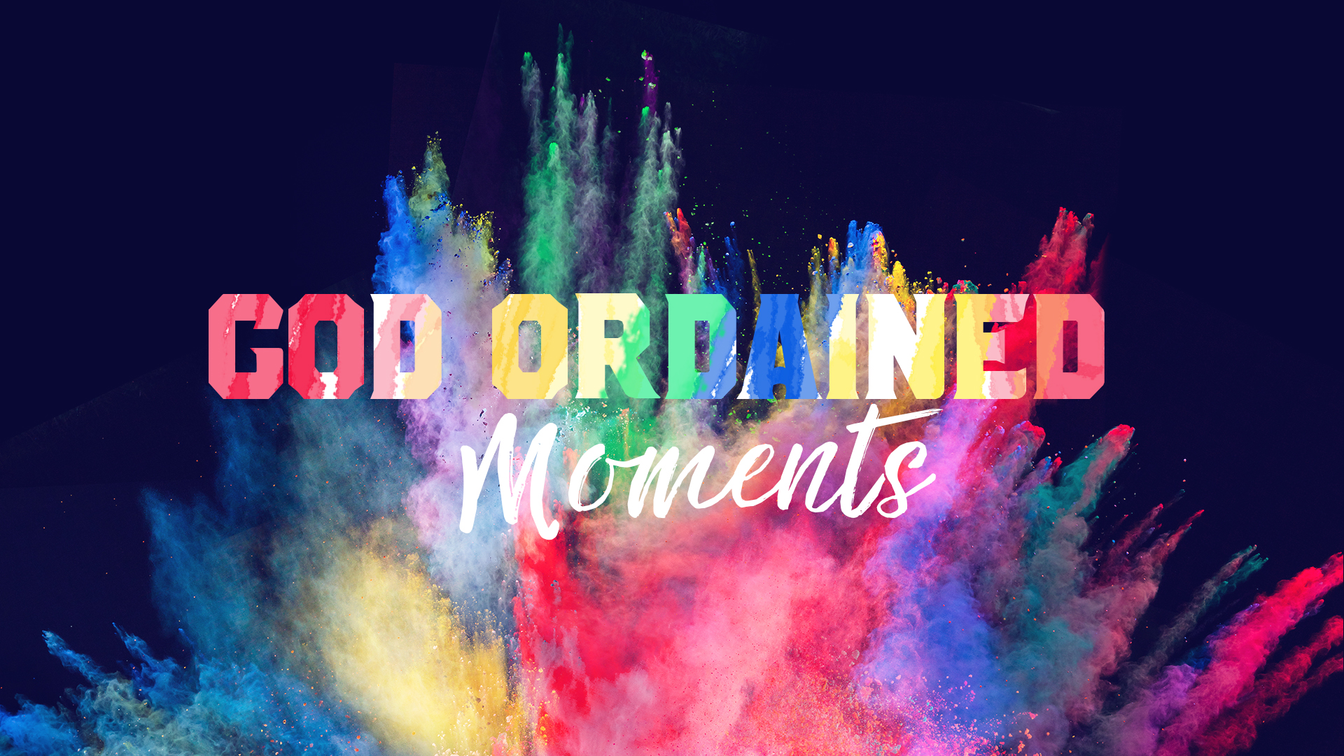 god ordained moments.jpg