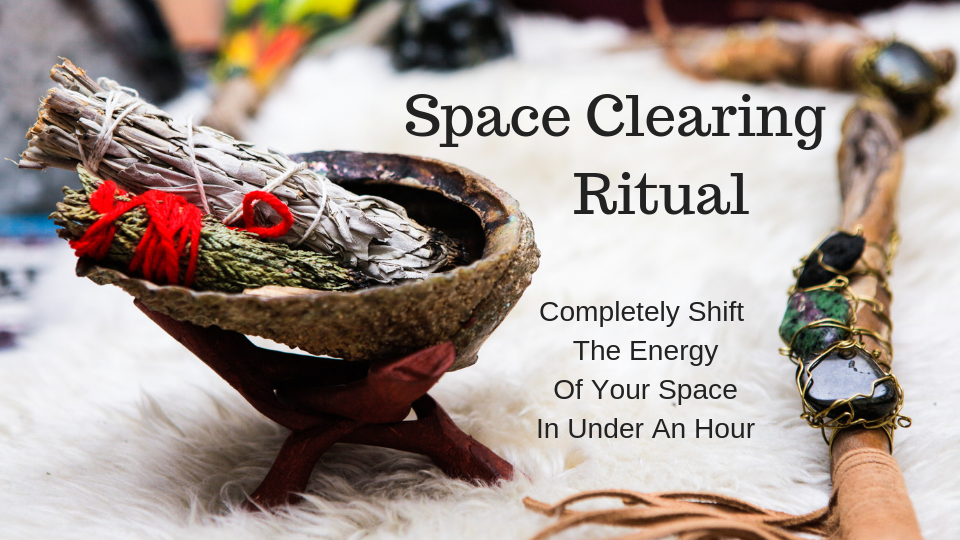 Space Clearing Ritual