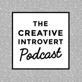 TheCreativeIntrovertPodcast.jpg